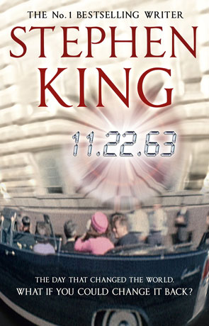 11.22.63, a novel by Stephen King