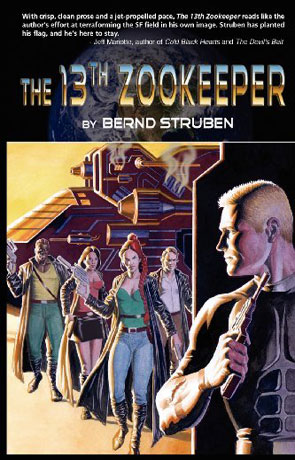 13th Zookeeper, a novel by Bernd Struben
