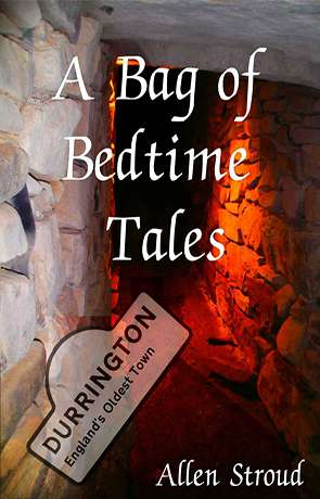A Bag of Bedtime Tales, a novel by Allen Stroud