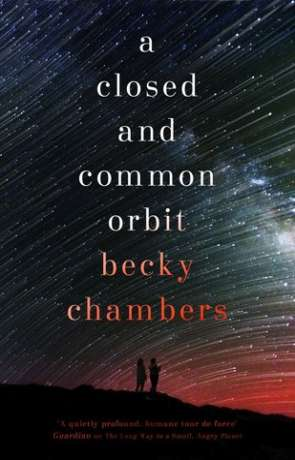 A Closed and Common Orbit, a novel by Becky Chambers