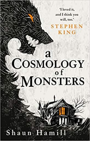 A Cosmology of Monsters, a novel by Shaun Hamill