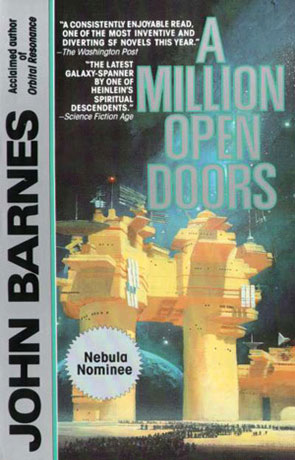 A Million Open Doors, a novel by John Barnes