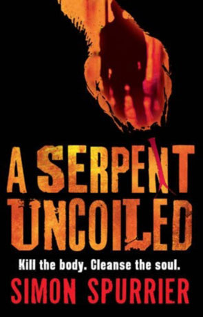A Serpent Uncoiled, a novel by Simon Spurrier