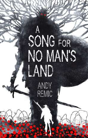 A Song for No Man's Land, a novel by Andy Remic