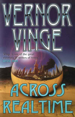 Across Realtime, a novel by Vernor Vinge