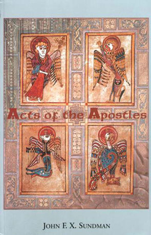 Acts of the Apostles, a novel by John Sundman