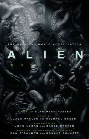 Alien: Covenant, a novel by Alan Dean Foster