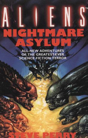 Nightmare Asylum, a novel by Steve Perry