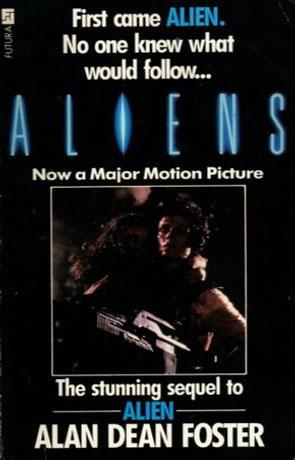 Aliens, a novel by Alan Dean Foster