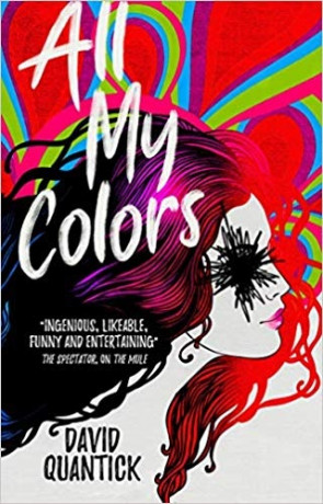 All My Colors, a novel by David Quantick
