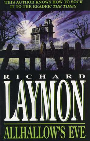 Allhallows Eve, a novel by Richard Laymon