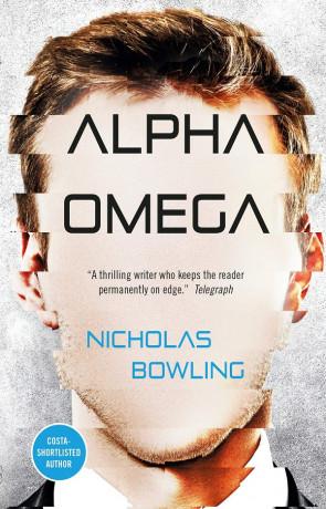 Alpha Omega, a novel by Nicholas Bowling