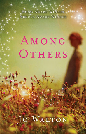 Among Others, a novel by Jo Walton