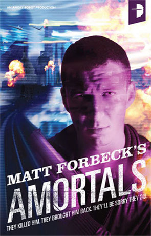 Amortals, a novel by Matt Forbeck