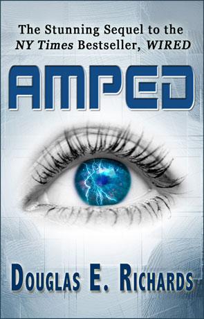 Amped, a novel by Douglas E Richards