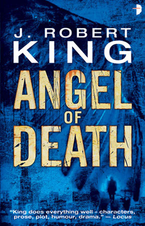 Angel of Death, a novel by J Robert King