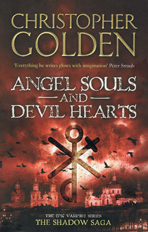 Angel Souls and Devil Hearts, a novel by Christopher Golden