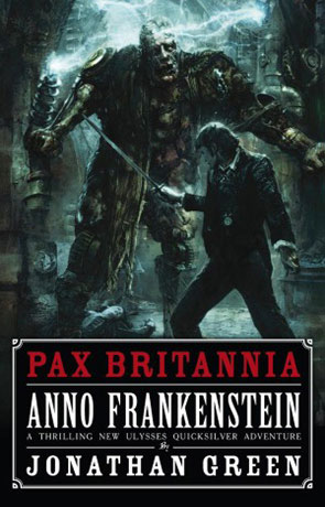 Anno Frankenstein, a novel by Jonathan Green