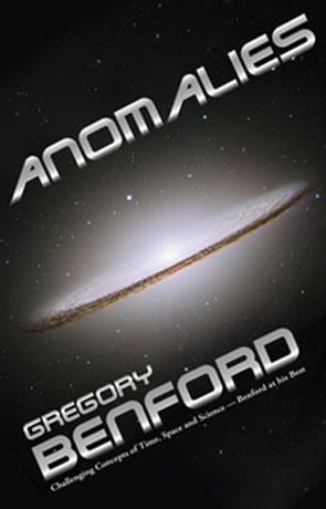 Anomalies, a novel by Gregory Benford