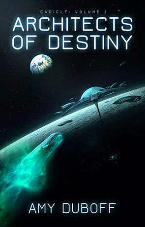 Architects of Destiny, a novel by Amy DuBoff