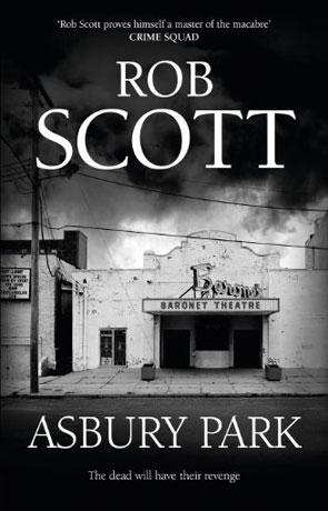 Asbury Park, a novel by Robb Scott