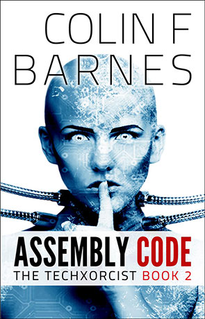 Assembly Code, a novel by Colin Barnes