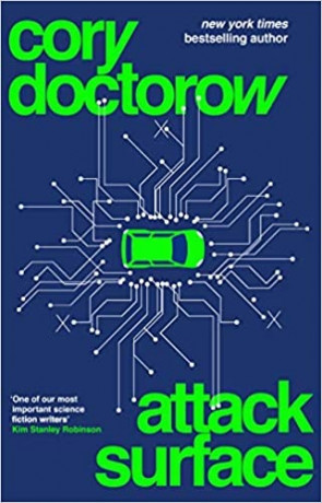 Attack Surface, a novel by Cory Doctorow