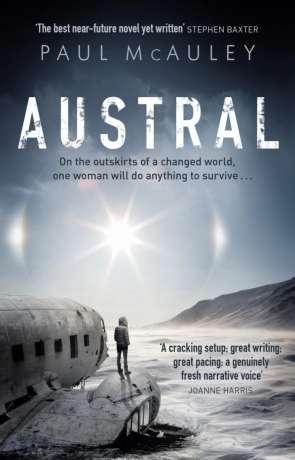 Austral, a novel by Paul McAuley