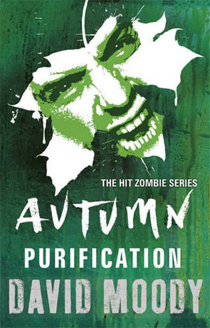 Autumn - Purification, a novel by David Moody