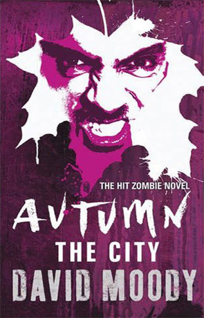 Autumn - The City, a novel by David Moody