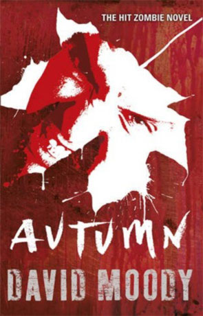 Autumn, a novel by David Moody