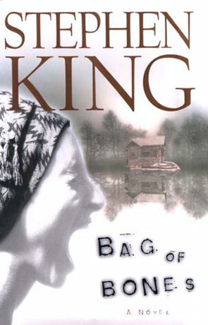 Bag of Bones, a novel by Stephen King