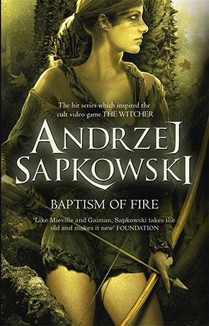 Baptism of Fire, a novel by Andrzej Sapkowski