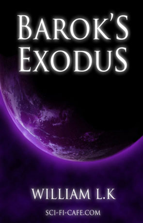 Barok's Exodus, a novel by William L.K