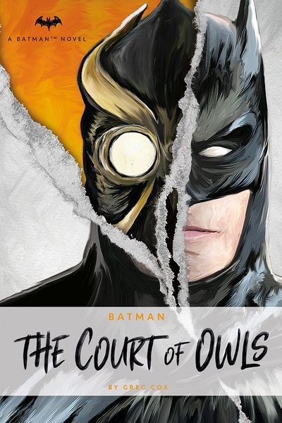Batman: The Court of Owls, a novel by Greg Cox