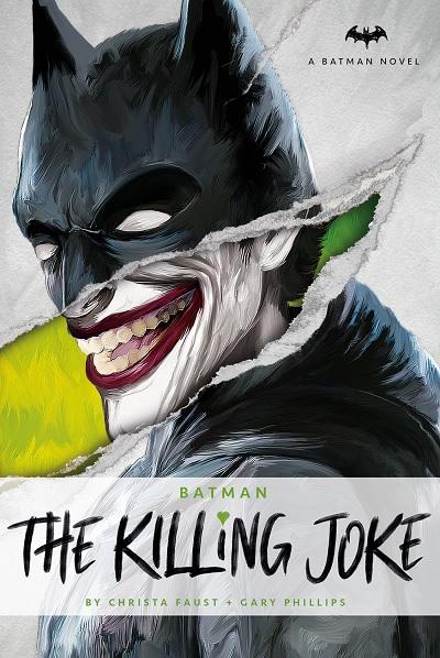Batman: The Killing Joke, a novel by Christa Faust