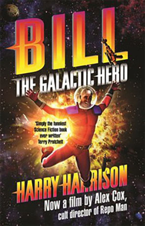Bill, The Galactic Hero, a novel by Harry Harrison