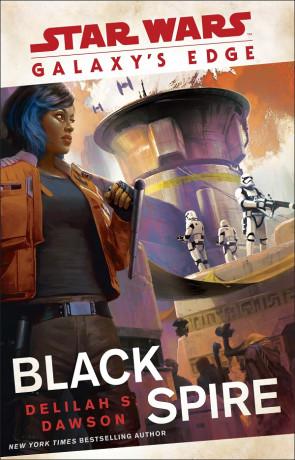 Galaxy's Edge: Black Spire, a novel by Delilah S. Dawson