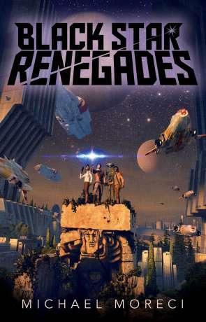 Black Star Renegades, a novel by Michael Moreci