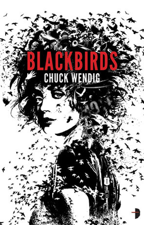 Blackbirds, a novel by Chuck Wendig