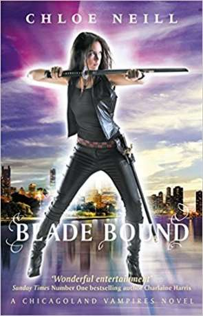 Blade Bound, a novel by Chloe Neill