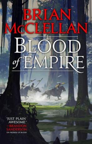 Blood of Empire, a novel by Brian McClellan