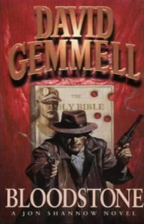 Bloodstone, a novel by David Gemmell