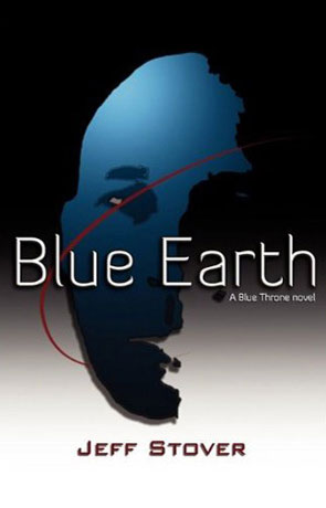 Blue Earth, a novel by Jeff Stover