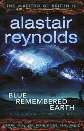 Blue Remembered Earth, a novel by Alastair Reynolds
