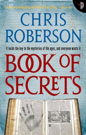 Book of Secrets, a novel by Chris Roberson