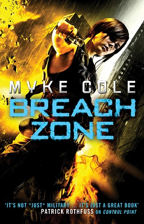 Breach Zone, a novel by Myke Cole