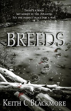 Breeds, a novel by Keith Blackmore