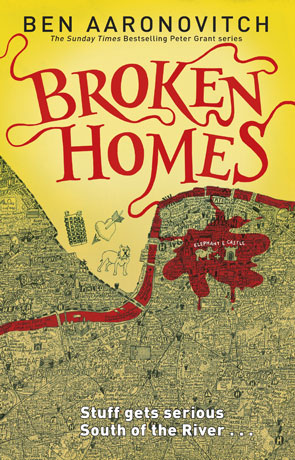 Broken Homes, a novel by Ben Aaronovitch