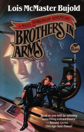Brothers in Arms, a novel by Lois McMaster Bujold